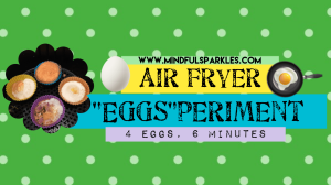 4 Eggs Get the Air Fryer Test